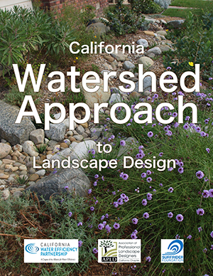 California Watershed Approach To Landscape Design
